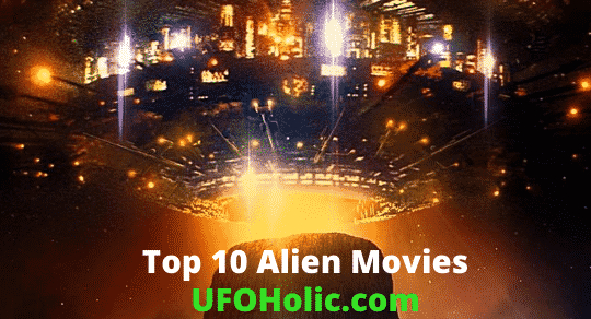 Top 10 Alien Movies of All Time