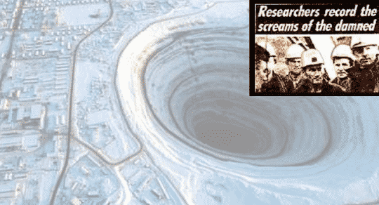 Scientist Claims He Dug Deep Enough To Hear Cries in Hell